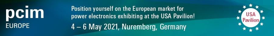 PCIM EUROPE: May 4-6, 20201. Position yourself on the European market by exhibiting in the USA Pavillion